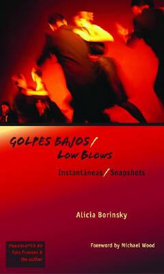 Golpes Bajos/Low Blows: Instantaneas/Snapshots - Americas (Hardback)
