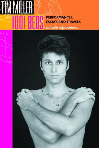 1001 Beds: Performances, Essays and Travels - Living Out: Gay and Lesbian Autobiographies (Paperback)