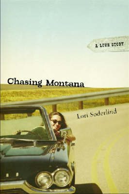 Chasing Montana: A Love Story (Paperback)