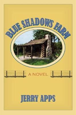 Blue Shadows Farm: A Novel (Hardback)