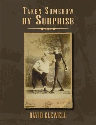 Taken Somehow By Surprise (Paperback)