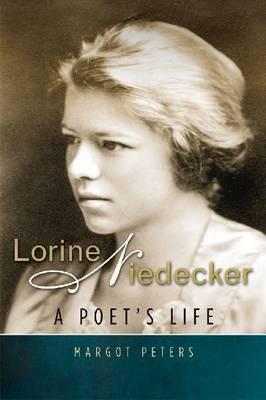 Lorine Niedecker: A Poet's Life (Hardback)