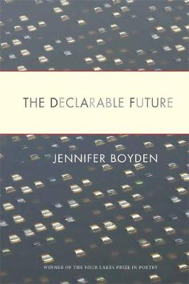 The Declarable Future (Paperback)
