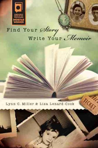 Find Your Story, Write Your Memoir (Paperback)