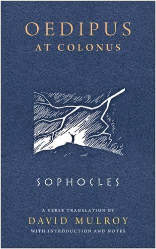 Oedipus at Colonus - Wisconsin Studies in Classics (Paperback)