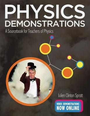 Physics Demonstrations: A Sourcebook for Teachers of Physics (Hardback)