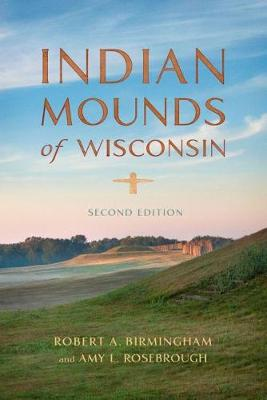Indian Mounds of Wisconsin (Paperback)
