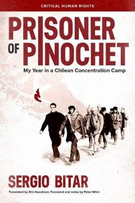 Prisoner of Pinochet: My Year in a Chilean Concentration Camp - Critical Human Rights (Hardback)