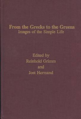 From the Greeks to the Greens: Images of the Simple Life (Hardback)