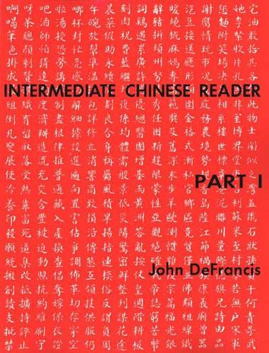 Intermediate Chinese Reader, Part I - Yale Language Series (Paperback)