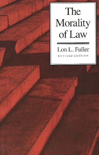 The Morality of Law - The Storrs Lectures Series (Paperback)