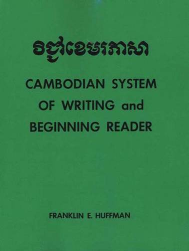 Cambodian System of Writing and Beginning Reader - Yale Language Series (Paperback)