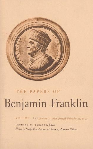The Papers of Benjamin Franklin, Vol. 14: Volume 14: January 1, 1767 through December 31, 1767 - The Papers of Benjamin Franklin (Hardback)