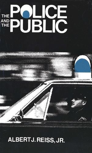 The Police and the Public - The Terry Lectures (Paperback)