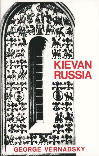 Kievan Russia - The History of Russia Series (Paperback)