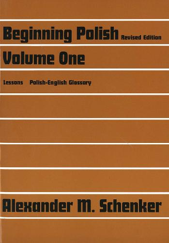 Beginning Polish: Revised edition, Volume 1 - Yale Language Series (Paperback)