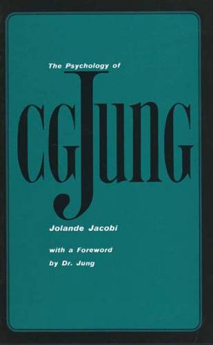The Psychology of C. G. Jung: 1973 Edition (Paperback)