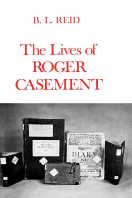 The Lives of Roger Casement (Hardback)