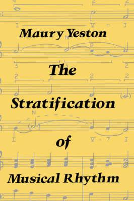The Stratification of Musical Rhythm (Hardback)