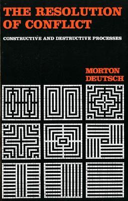The Resolution of Conflict: Constructive and Destructive Processes - Carl Hovland Memorial Lectures Series (Paperback)