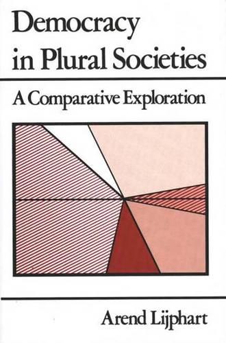 Democracy in Plural Societies: A Comparative Exploration (Paperback)