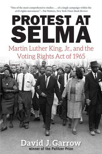 Protest at Selma: Martin Luther King, Jr., and the Voting Rights Act of 1965 (Paperback)