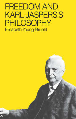 Freedom and Karl Jasper's Philosophy (Hardback)