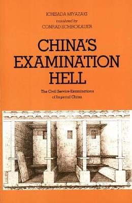 China's Examination Hell: The Civil Service Examinations of Imperial China (Paperback)