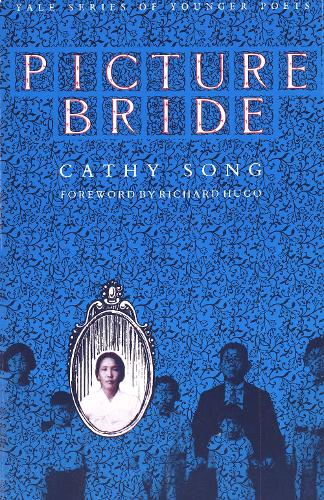 Picture Bride - Yale Series of Younger Poets (Paperback)