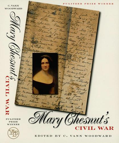 Mary Chesnut's Civil War (Paperback)