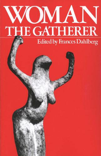 Woman the Gatherer (Paperback)