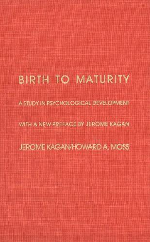 Birth to Maturity: A Study in Psychological Development (Hardback)