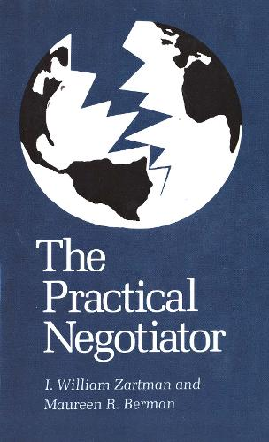 The Practical Negotiator (Paperback)