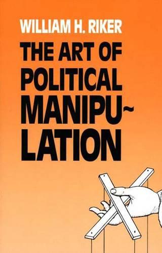 The Art of Political Manipulation (Paperback)