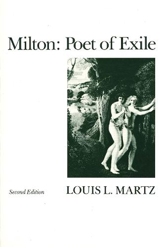Milton: Poet of Exile, Second Edition (Paperback)