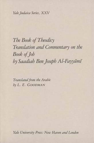 The Book of Theodicy: A Translation and Commentary on the Book of Job - Yale Judaica Series (Hardback)