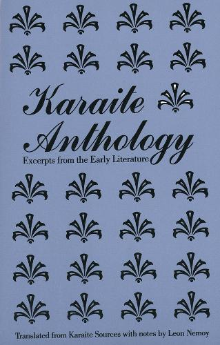 Karaite Anthology: Excerpts from the Early Literature - Yale Judaica Series (Paperback)