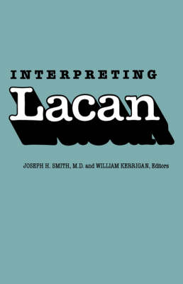 Interpreting Lacan (Paperback)