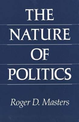 The Nature of Politics (Hardback)