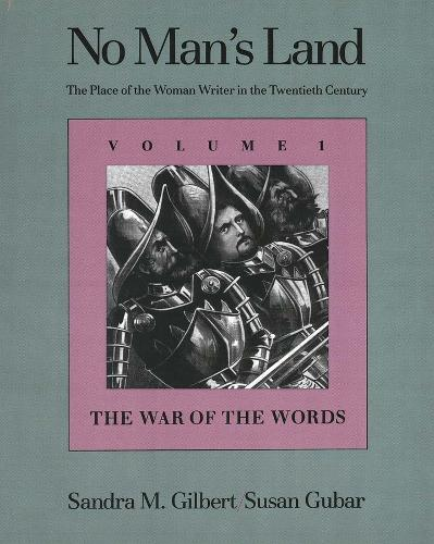 No Man's Land: The Place of the Woman Writer in the Twentieth Century, Volume 1: The War of the Words (Paperback)