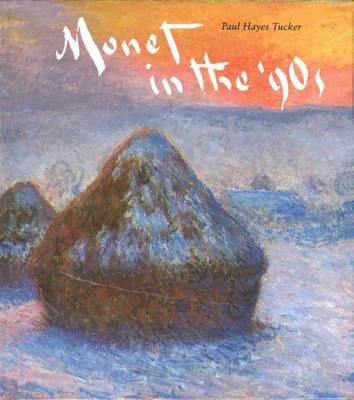Monet in the 90's: The Series Paintings (Hardback)