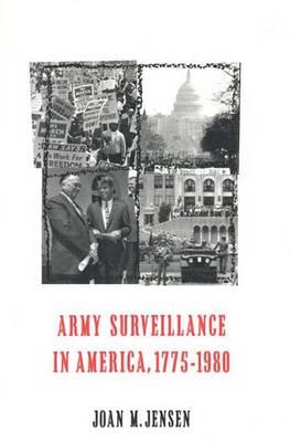 Army Surveillance in America, 1775-1980 (Hardback)
