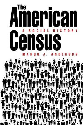 The American Census: A Social History (Paperback)