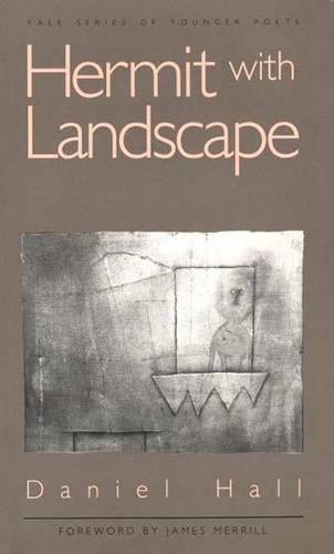 Hermit with Landscape - Yale Series of Younger Poets (Paperback)