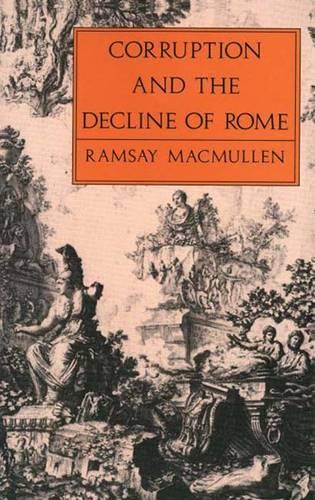 Corruption and the Decline of Rome (Paperback)