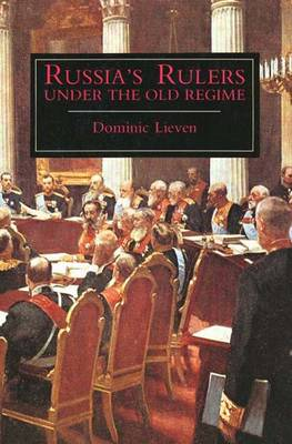 Russia's Rulers Under the Old Regime