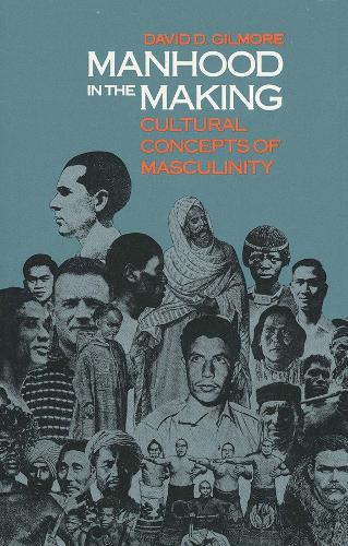 Manhood in the Making: Cultural Concepts of Masculinity (Paperback)