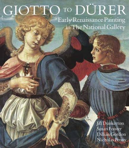 Giotto to Durer: Early Renaissance Painting in the National Gallery (Paperback)