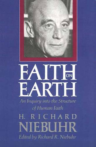 Faith on Earth: An Inquiry into the Structure of Human Faith (Paperback)