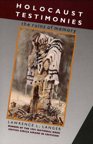 Holocaust Testimonies: The Ruins of Memory (Paperback)